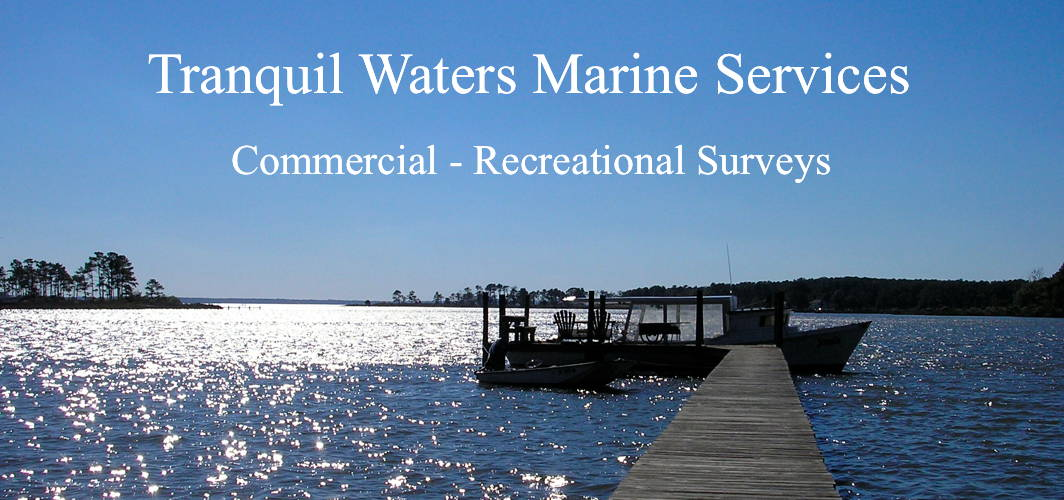 Tranquil Waters Marine Services - Comercial and recreational Vessel Surveys